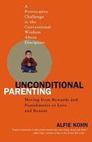 unconditional parenting Books