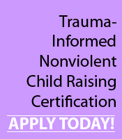 Offering an in-depth training in developmental trauma and the nonviolent approach to child raising