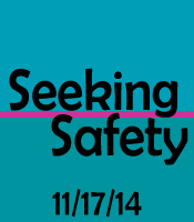 We present a Seeking Safety training on Nov 17
