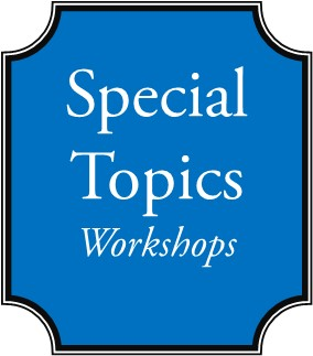 Special Topics Workshops in May